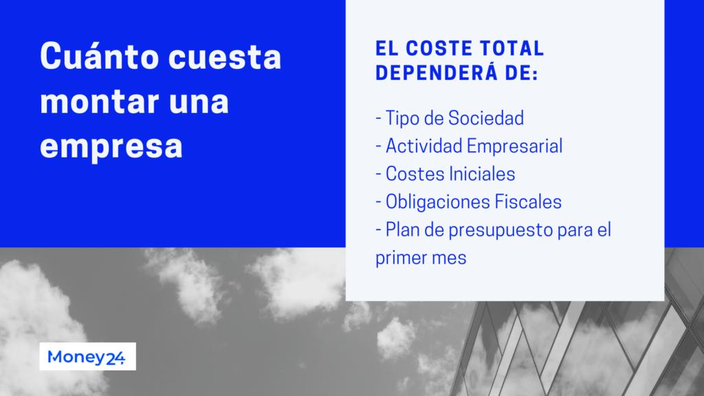 Cuánto cuesta montar una empresa España